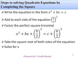 14 steps to solving quadratic equations by completing the square 14