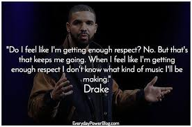 Drake More Life Quotes New Drake Quotes About Confidence Love And Life Everydaypower More Life