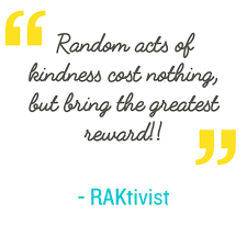 Image result for random acts of kindness quote