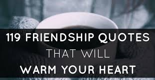 Quotes On Friendship Interesting 48 Quotes On Friendship To Warm Your Best Friend's Heart