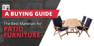 the best materials for patio furniture