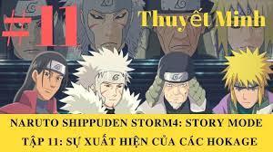 Naruto Shippuden Storm 4: Story Mode - Thuyết Minh: Tập 11 - Sự Xuất Hiệ...