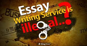 approaching essay writing service is illegal king essay ghost writing and plagiarism similarities and differences is using an essay writing service illegal