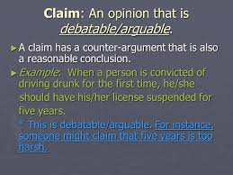 argument writing key characteristics of an argument essay ppt  3 claim