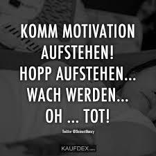 Komm Motivation Aufstehen Hopp Aufstehen Kaufdex