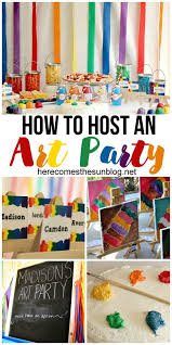 how to host a fun art birthday party i love all these ideas