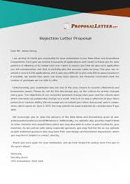 Disapproval Letter Having Troubles With Rejection Letter Proposal Writing Check Out 9