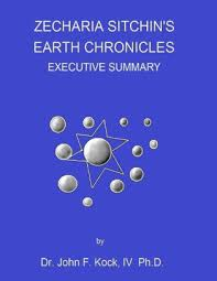 executive summary of books zecharia sitchins earth chronicles executive summary nook book