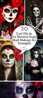 cool día de los muertos sugar skull makeup art exles