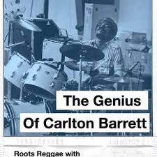 The Genius of Carlton Barrett of The Wailers in the mix by 27Pablo by  Dancehall Masak-Rah | Mixcloud