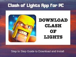 Clash Of Lights New Update Apk Download How To Download And Install Clash Of Lights For Pc Windows