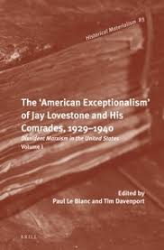 the american exceptionalism of jay lovestone and his comrades  the american exceptionalism of jay lovestone and his comrades 1929 1940