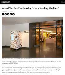 Jewelry Vending Machine Impressive Would You Buy Fine Jewelry From A Vending Machine Marla Aaron Jewelry