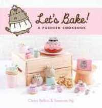 Let's Bake : A Pusheen Cookbook -- Hardback ... - Books Kinokuniya