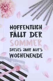 Diy Ein Spruch Für Hoffentlich Viele Sommerliche Wochenenden Free