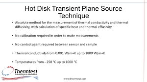 3 hot disk transient plane source technique absolute method for the measurement of thermal conductivity and thermal diffusivity with calculation