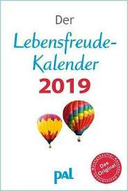 Der Lebensfreude Kalender 2017 Pal Verlag Inspirationen Sprüche
