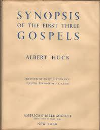 Synopsis of the First Three Gospels: Huck, Albert) Lietzmann, Hans ...