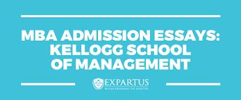 Expartus Consulting Mba Admission Essays Kellogg Som