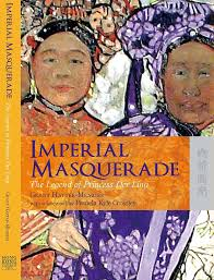 Imperial Masquerade: The Legend of Princess Der Ling - Posts | Facebook