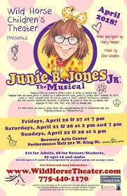 At the junior theater festival in sacramento, california. Junie B Jones Jr The Musical Wild Horse Children S Theater Nevada Events