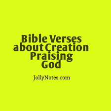Praising God Quotes Magnificent Bible Verses About Creation Praising God Creation Worshiping God