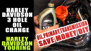 How To Do A Complete 3 Hole Oil Change Harley Davidson Touring