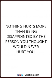 Inspirational Quotes When Family Hurts You Inspirational Quotes Custom Disappointed Quotes About Family