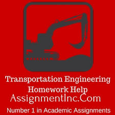 civil engineering assignment help and homework help transport engineering · transportation engineering