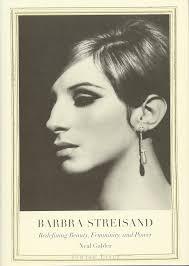 Barbra Streisand Redefining Beauty Femininity And Power Jewish