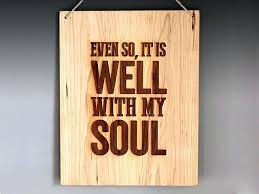 wood wall hanging it is well with my soul engraved wood wall hanging custom wood wall on custom wood wall art decor with wood wall hanging it is well with my soul engraved wood wall hanging