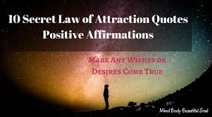 Positive Affirmations Quotes Magnificent 48 Secret Law Of Attraction Quotes Positive Affirmations Mind Body