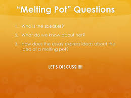 the melting pot rdquo powerpoint bell ringer iuml frac restrictive and non 14 ldquomelting potrdquo