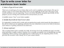 Tips For Writing Cover Letters Group Leader Cover Letter 3 Tips To Write Cover Letter For Warehouse