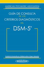 guía de consulta de los criterios diagnósticos del dsm 5 dsm 5 spanish edition of the desk reference to the diagnostic criteria from dsm 5 es