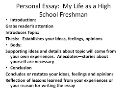 essay writing ppt  personal essay my life as a high school freshman