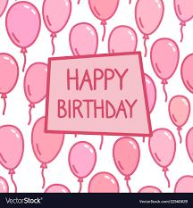 Happy Birthday Sign On Pink Balloon Background