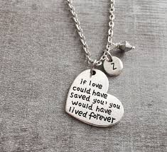 if love could have saved you memorial gift bereavement loss of loved