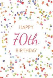 Free Printable 70th Birthday Cards 70th Birthday Confetti