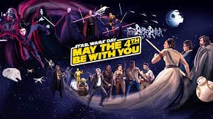 Star Wars Day: May the 4th Be With You ...