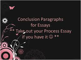 conclusion paragraphs for essays ppt video online  conclusion paragraphs for essays