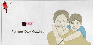 Fathers Day Quotes 2019 Happy Fathers Day Sayings For Dads