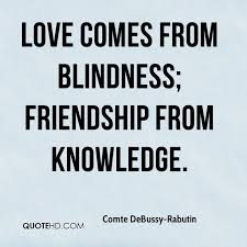 Comte DeBussyRabutin Friendship Quotes QuoteHD Adorable Serious Quotes On Friendship
