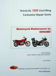 honda gl1200 goldwing carburetor repair guide