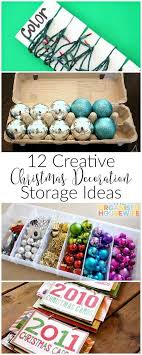 Storage For Christmas Decorations 17 Best Ideas About Christmas Storage 2017 On Pinterest
