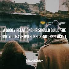 Christian Relationships Quotes Best Of