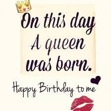 Yup I'm The Queen Birthday Wishes Pinterest Birthday Awesome December Prayer For Happiness Quote Or Image Download