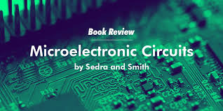 Microelectronic Circuits Book Review Microelectronic Circuits By Sedra And Smith