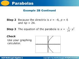 step 2 because the directrix is x 6 p 6 and 4p