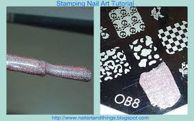 NailArt and Things: Stamping Nail Art Tutorial + Tips